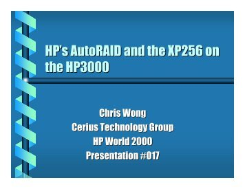 AutoRAID and XP256 on the HP 3000 - OpenMPE