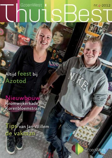 ThuisBest nummer 4 - december 2012 - GroenWest