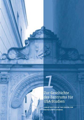Zur Geschichte des Zentrums für USA-Studien A Brief History of the ...