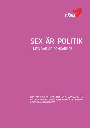 Ladda ner rapporten Sex är politik - RFSU