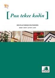 Puu Tekee Kodin: Luonnollisia puupintoja ja leiskuvia ... - Puuinfo
