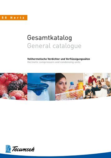 Gesamtkatalog General catalogue - Tecumseh