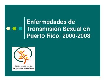 Enfermedades de Transmisión Sexual en Puerto Rico, 2000-2008