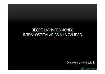 DESDE LAS INFECCIONES INTRAHOSPITALARIAS A LA CALIDAD