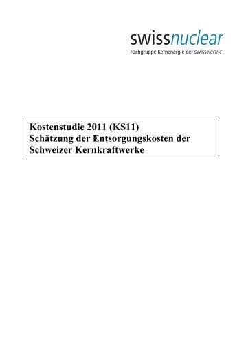 Kostenstudie 2011 (KS11) Schätzung der Entsorgungskosten der ...