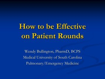 How to be Effective on Patient Rounds