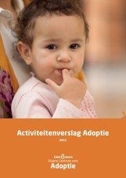 Activiteitenverslag Adoptie 2012 (1MB) - Kind en Gezin