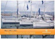 The Sports-Luxury-Cruisers - Sunbeam Schöchl Yachtbau