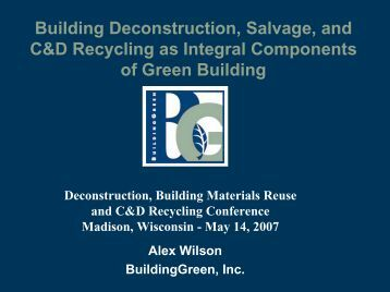 Building Deconstruction, Salvage, and C&D ... - Wisconsin Union