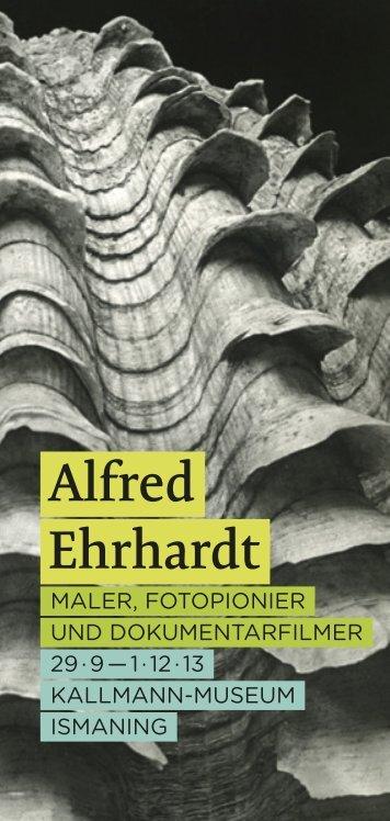 Ausstellungsflyer Alfred Ehrhardt - Kallmann-Museum