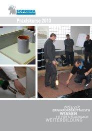 Praxiskurse 2013 - SOPREMA-KLEWA GmbH