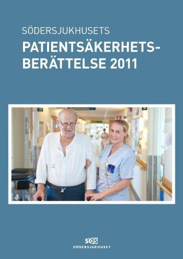 PATIENTSÄKERHETS- BERÄTTELSE 2011 - Södersjukhuset