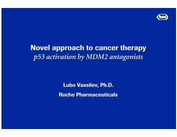 Novel approach to cancer therapy p33 activation by KBK2 ... - Roche