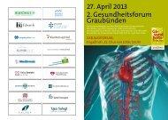 27. April 2013 2. Gesundheitsforum Graubünden - MediCongress GmbH