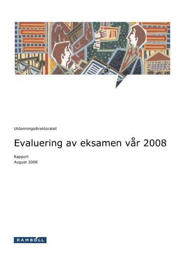 Rapport Evaluering av eksamen vår 2008 - Udir.no