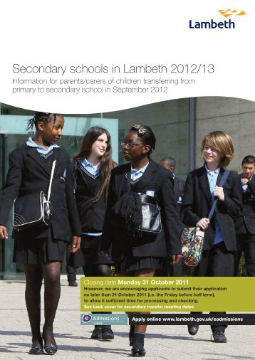 Open the Secondary schools in Lambeth 2012/13 - Lambeth Council