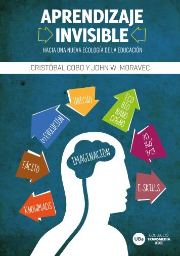 Aprendizaje-Invisible-Cristóbal-Cobo-y-John-W.-Moravec