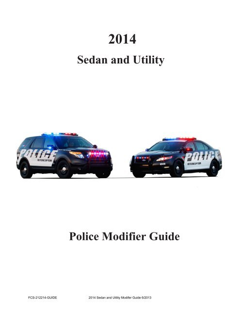 [DIAGRAM_5UK]  2014 Police Interceptor Modifier Guide - MotorCraftService.com | 2013 Ford Taurus Interceptor Wiring Diagrams |  | Yumpu