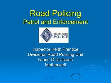 The role of Road Policing - RoSPA