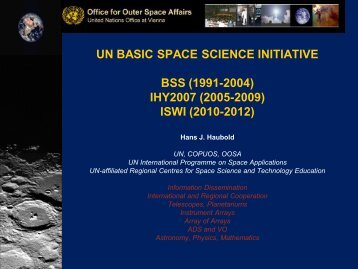 UN BASIC SPACE SCIENCE INITIATIVE BSS (1991-2004) IHY2007 ...