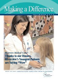 Thanks to our Donors, Riverview's Youngest Patients are Saying ...