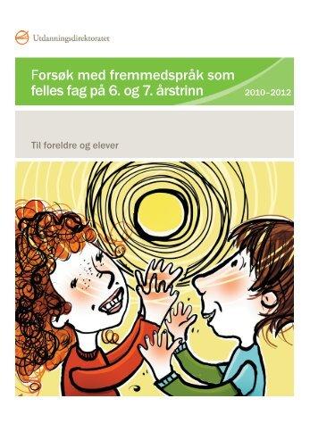 Brosjyre til foreldre og elever om forsøk med fremmedspråk ... - Udir.no