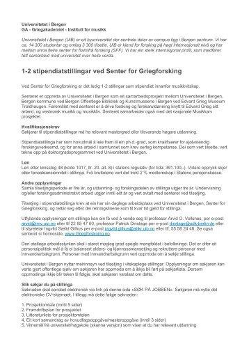 1-2 stipendiatstillingar ved Senter for Griegforsking - Grieg Society