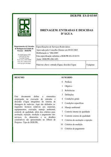 DER/PR ES-D 03/05 DRENAGEM: ENTRADAS E DESCIDAS D'ÁGUA