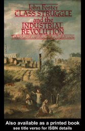 Class Struggle and the Industrial Revolution: Early ... - Libcom