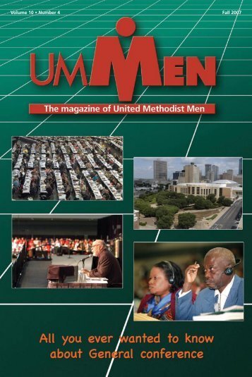 Volume 10 • Number 4 Fall 2007 - United Methodist Men