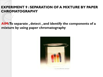 experiment c identification and separation of Experiment 6 extraction a prelab assignment but not allow for a clean separation of any one compound layer identification.