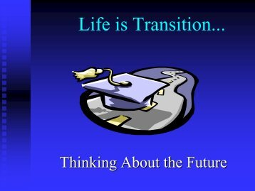 Life is Transition... - RITAP