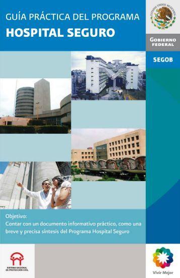 Guía práctica del programa hospital seguro - Protección Civil