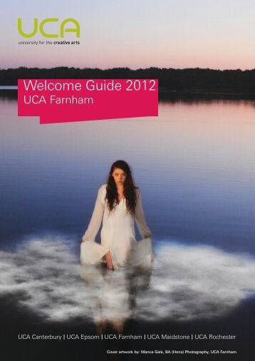 Welcome Guide 2012 - UCA Community - University for the Creative ...