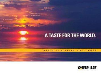 A TASTE FOR THE WORLD. - Marine Engines Caterpillar