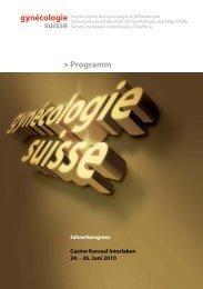 Programm 2010 - Jahreskongress gynécologie suisse, SGGG