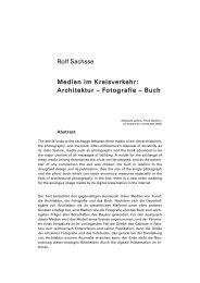 Rolf Sachsse Medien im Kreisverkehr: Architektur – Fotografie – Buch