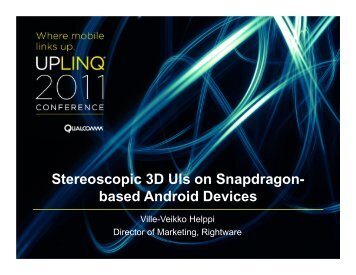 Stereoscopic 3D UIs on Snapdragon- based Android Devices - Uplinq
