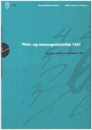 Pleie- og omsorgstjenester 1997 - Statistisk sentralbyrå