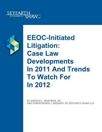 EEOC-Initiated Litigation: Case Law Developments In 2011 And ...