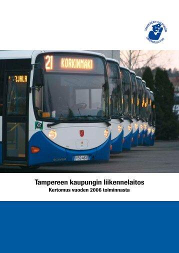 TKL:n vuosikertomus 2006 (pdf) - Tampereen kaupunki