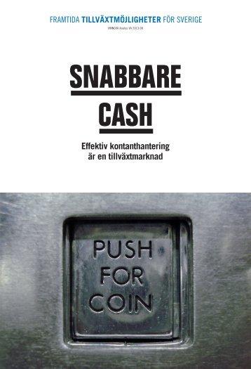 Snabbare Cash - Effektiv kontanthantering är en ... - Vinnova