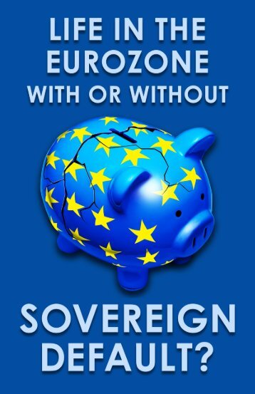 Life in the Eurozone With or Without Sovereign Default - Max Planck ...