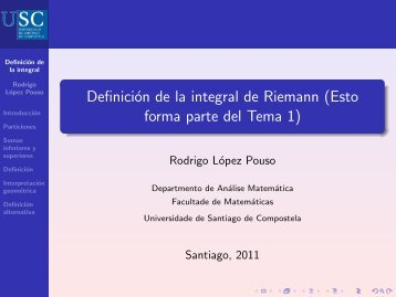 Definición de la integral de Riemann - Páxinas persoais - USC ...