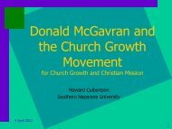 Donald McGavran and the Church Growth Movement - Southern ...