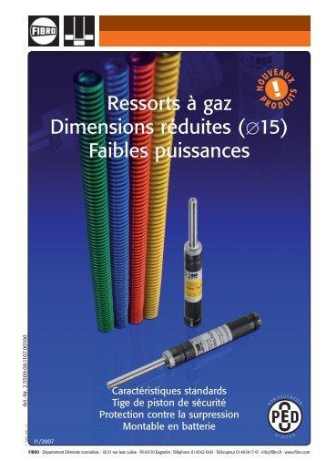 Ressorts à gaz Dimensions réduites ([15) Faibles puissances