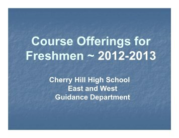 Course Offerings for Freshmen ~ 2012-2013 - Cherry Hill Public ...