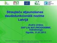 Straujteču atjaunošanas daudzfunkcionālā nozīme Latvijā - Dabas ...
