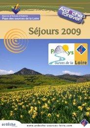 Séjours 2009 - Office de tourisme du pays des sources de la Loire