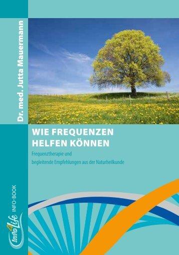 Wie Frequenzen helfen können - Mauermann eBook von Info4Life